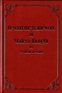 Beyond the Framework of Modern Thought
