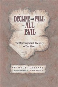 Decline and Fall of all Evil